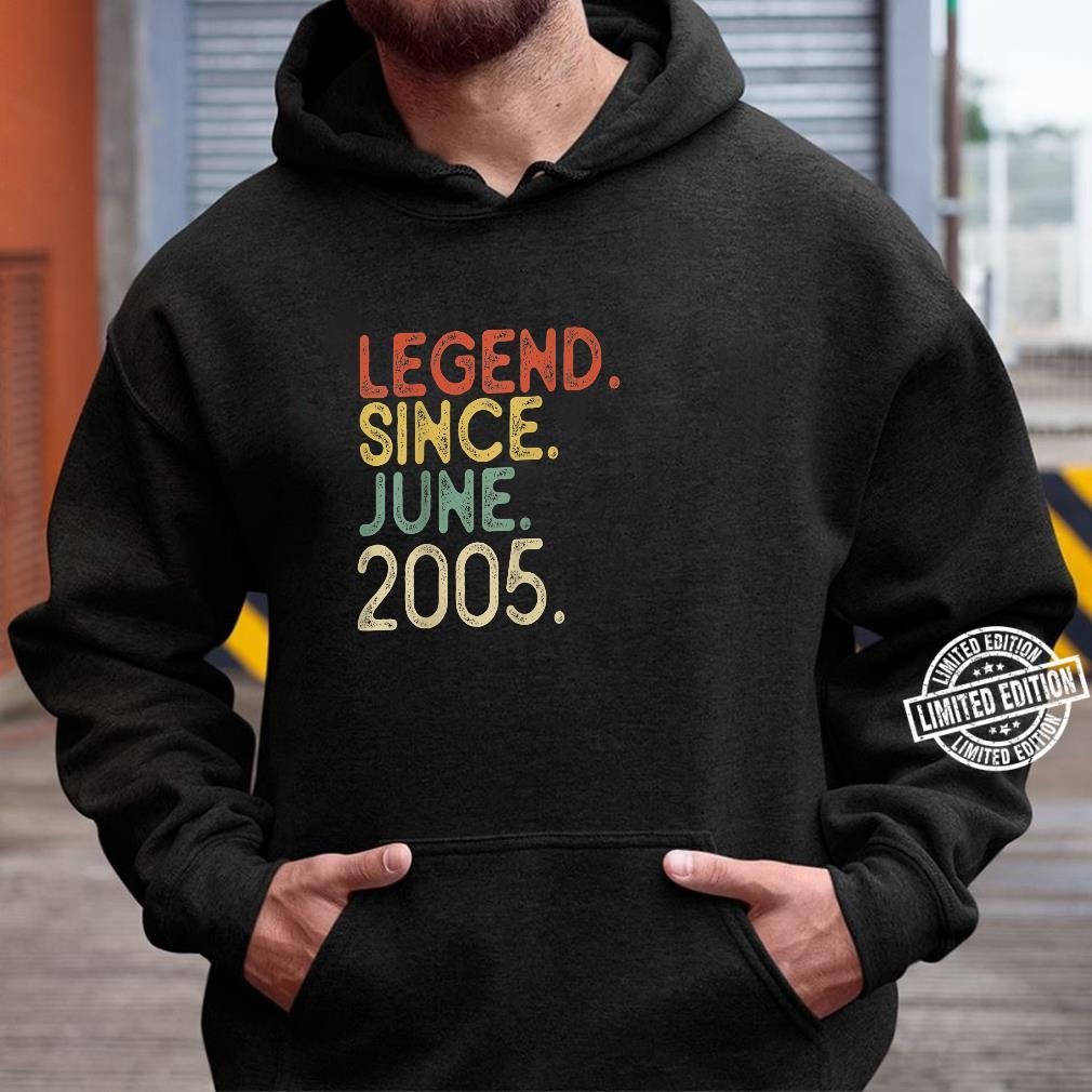 16th Birthday Legend since June 2005 Vintage 16 Years old Shirt hoodie