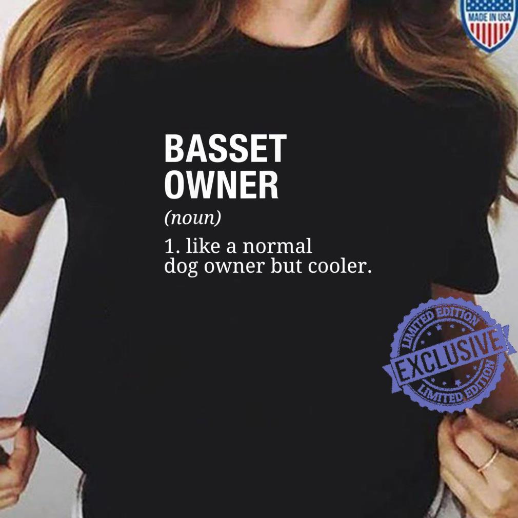 Basset Hound Owner Definition Dog Shirt ladies tee