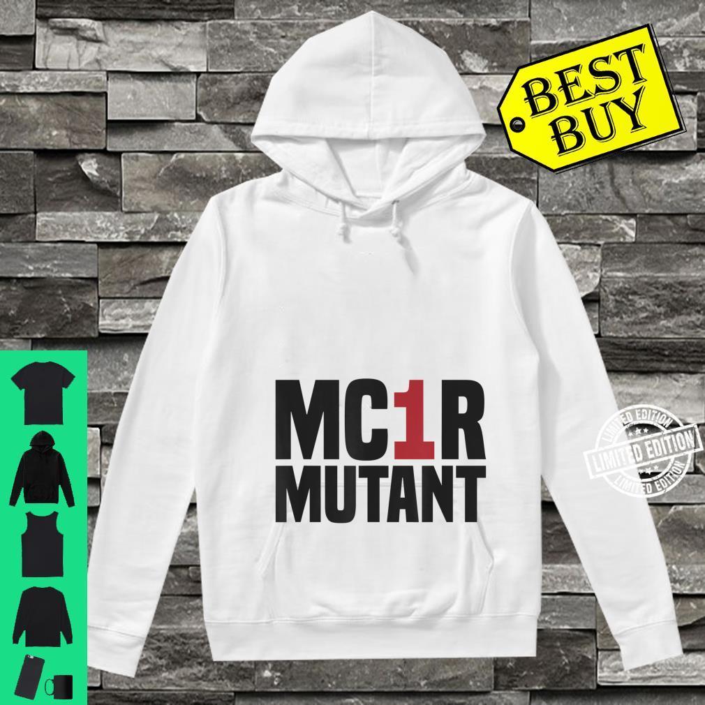 MC1R Mutant Ginger Red Hair Redhead Shirt hoodie