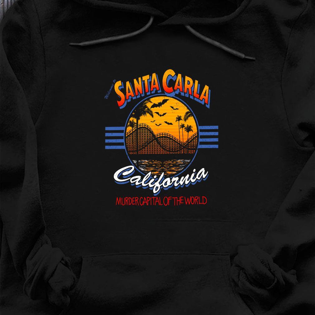 Santa carla california murder capital of the world shirt hoodie