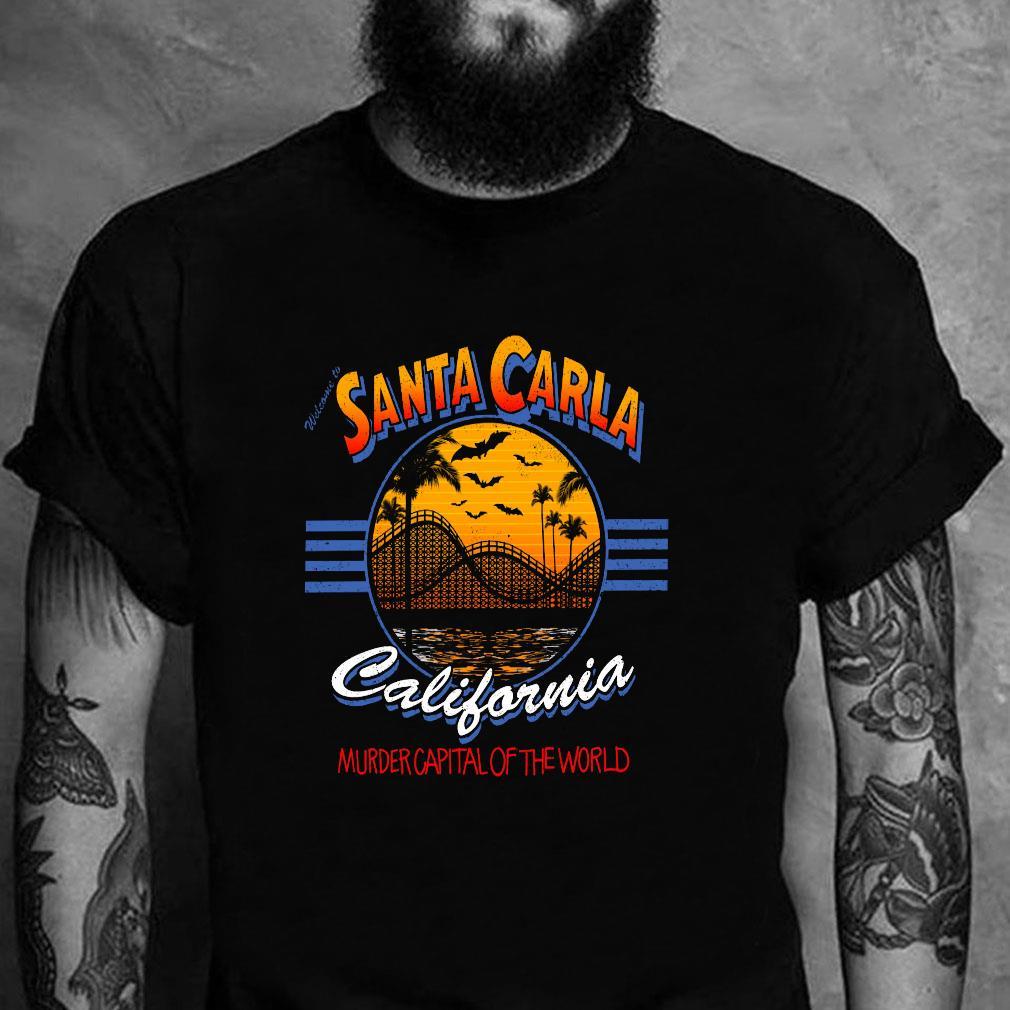 Santa carla california murder capital of the world shirt unisex