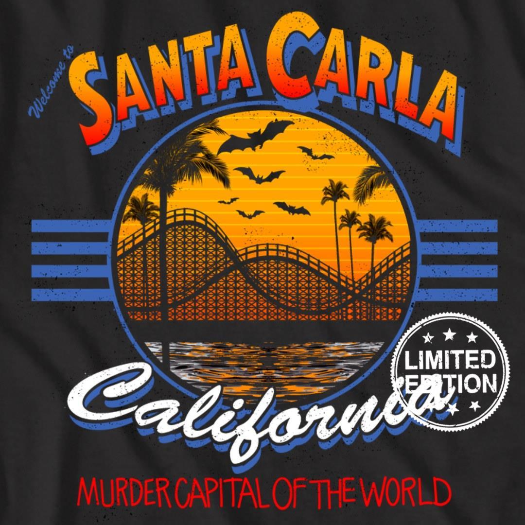 Santa carla california murder capital of the world shirt