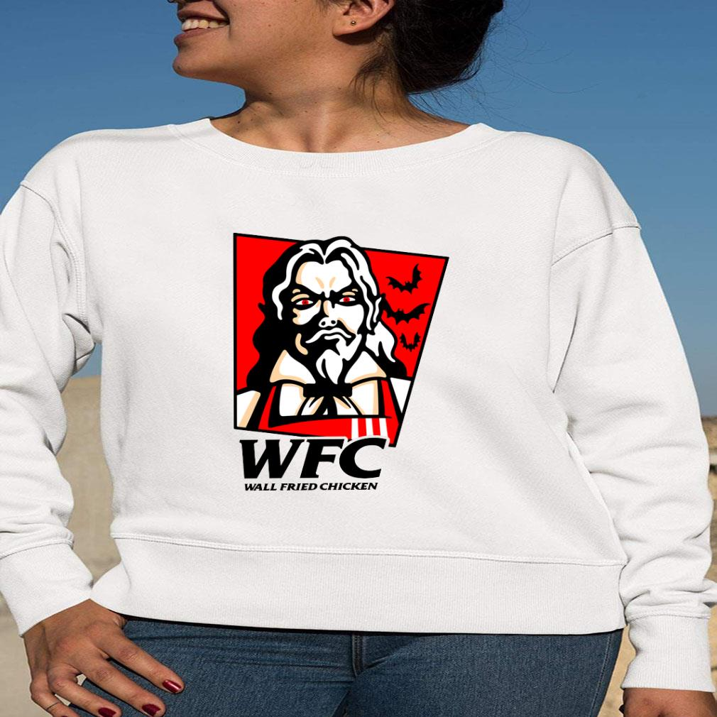 Wtc wall fried chicken shirt long sleeved