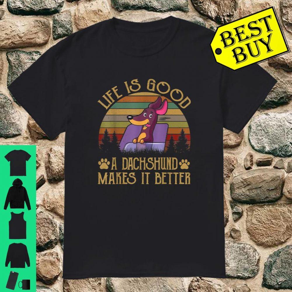 Dachshund Weiner Dog Shirt Life Is Good Shirt