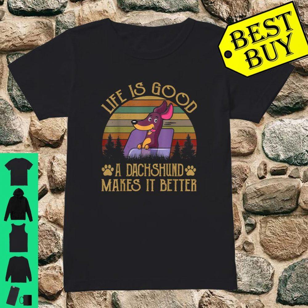 Dachshund Weiner Dog Shirt Life Is Good Shirt ladies tee