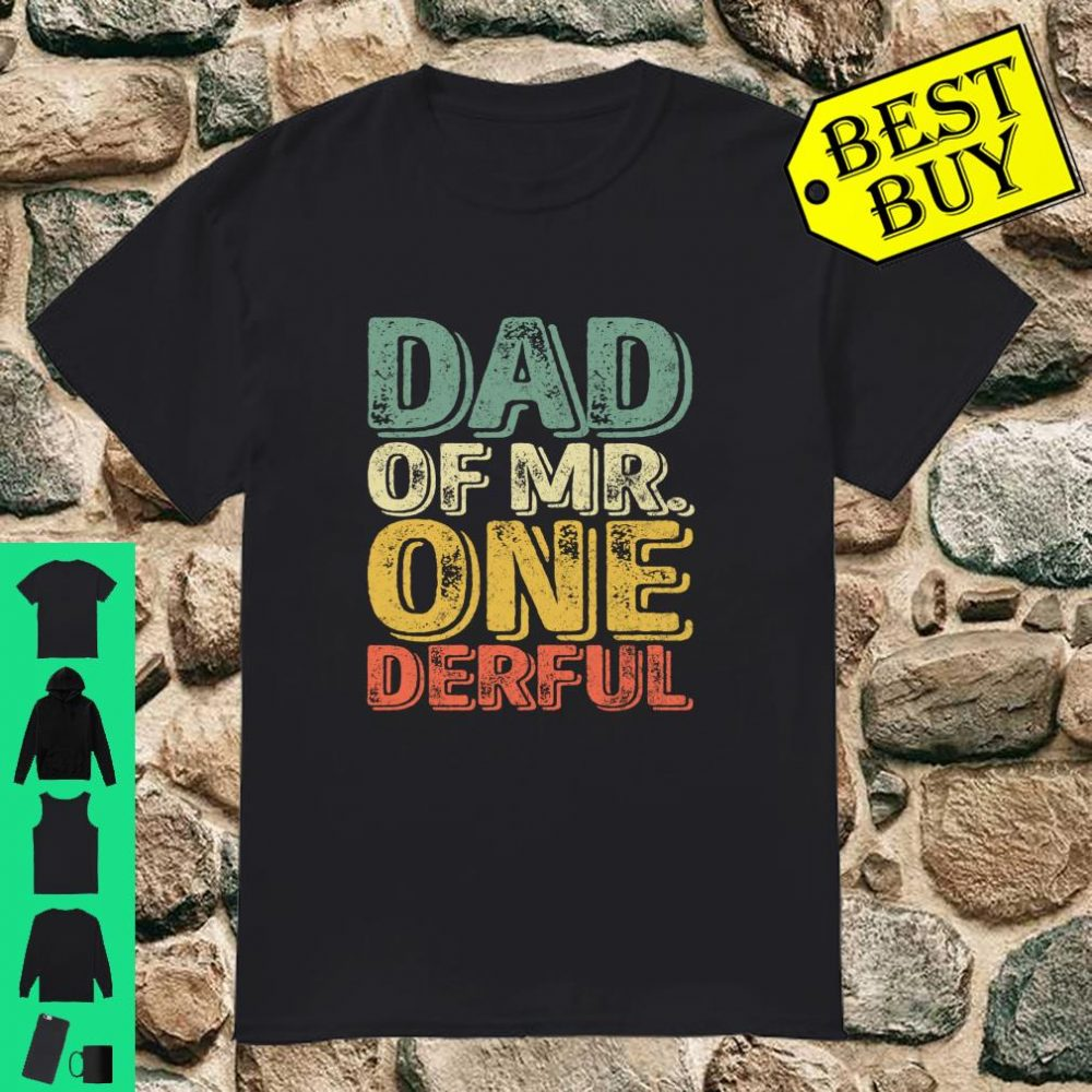 Dad of Mr. Onederful shirt