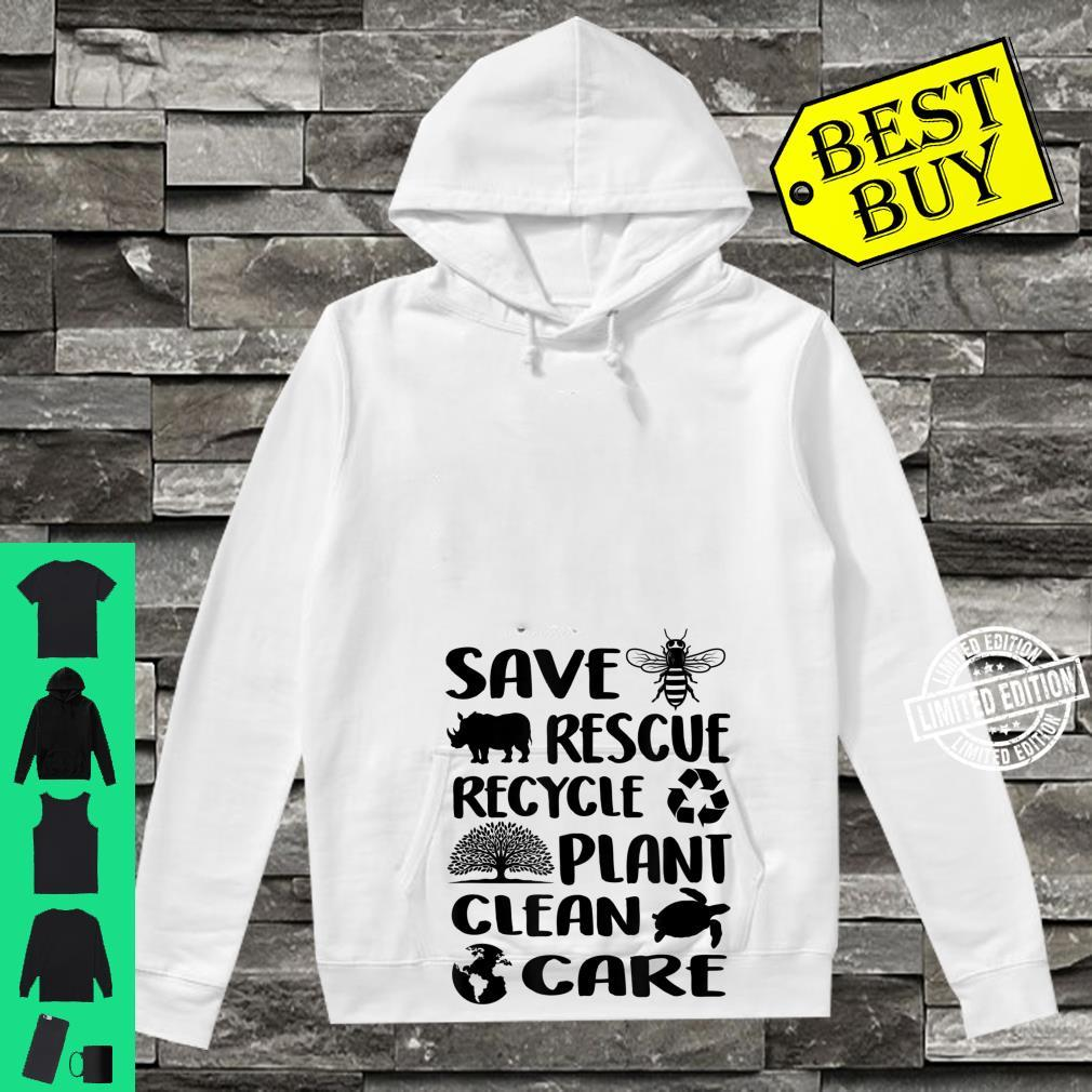Earth Day 2021 Save Bees Rescue Animals Recycle Plastic Env Shirt hoodie