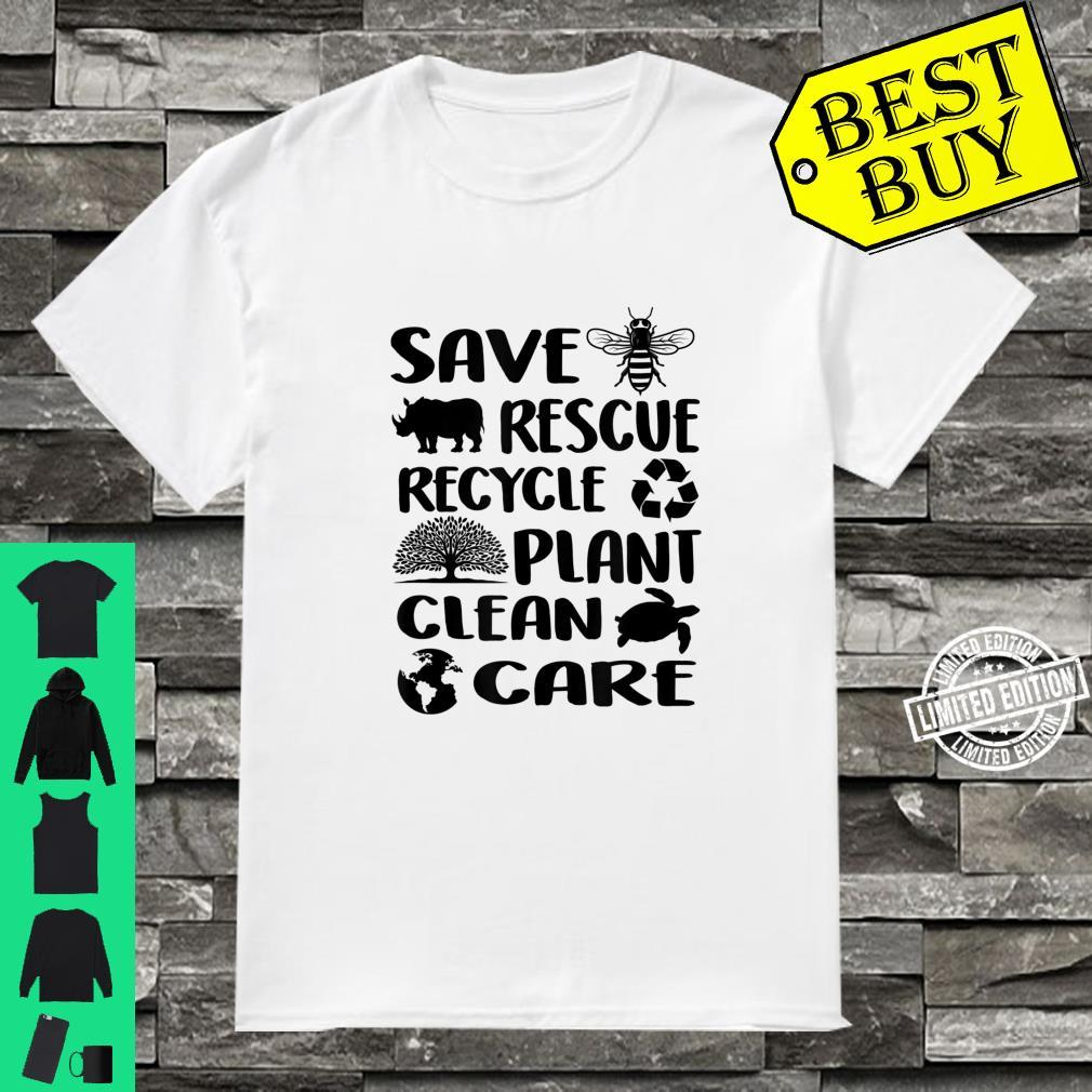 Earth Day 2021 Save Bees Rescue Animals Recycle Plastic Env Shirt