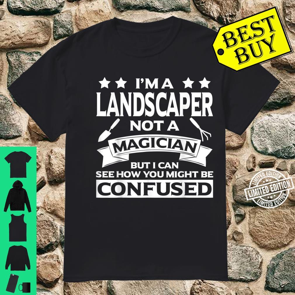 Funny Landscaper Apparel Awesome For Landscapers Shirt
