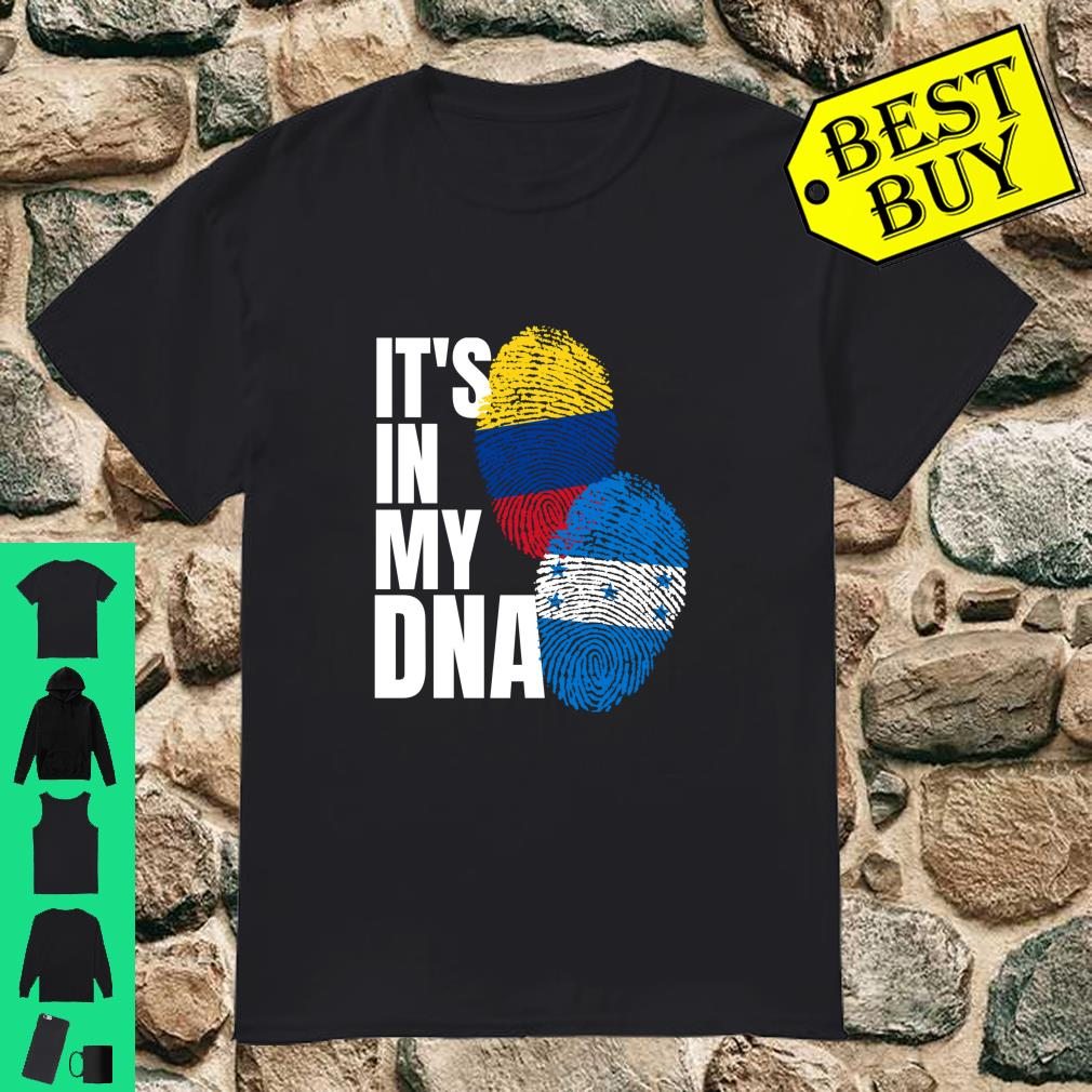 Honduran And Colombian DNA Mix Flag Heritage It's In My DNA shirt