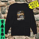 I am not ashamed of the gospel shirt long sleeved