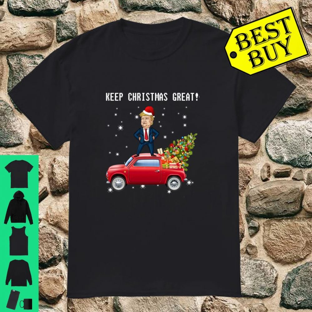 Keep Christmas Great Trump Riding Red Truck Christmas shirt
