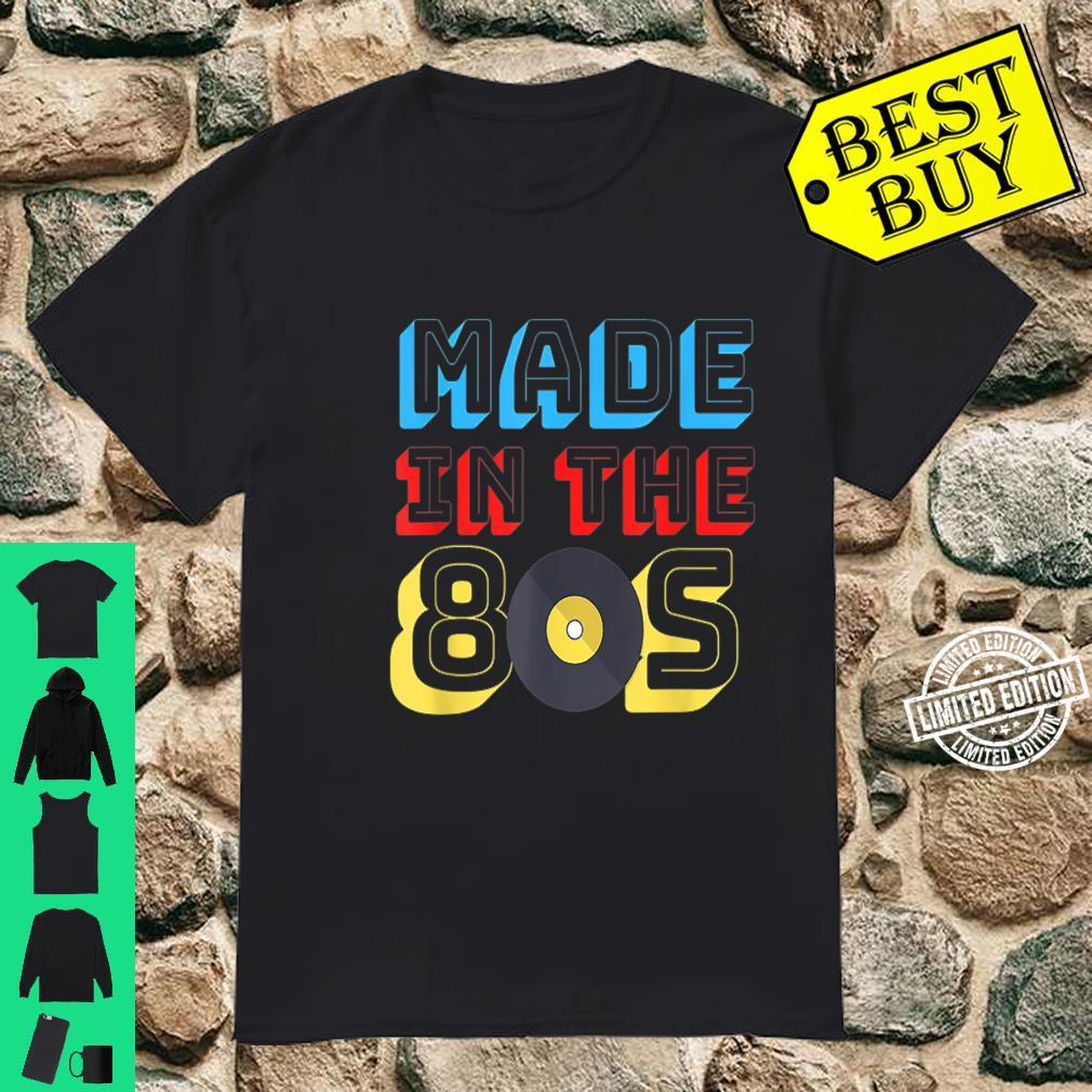 Made In The 80s Birthday Retro Disco Music Shirt