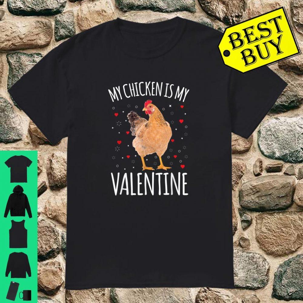 My Chicken Is My Valentine Shirt Chicken Shirt