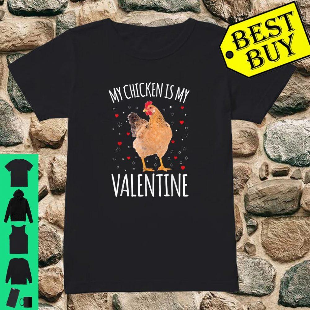 My Chicken Is My Valentine Shirt Chicken Shirt ladies tee