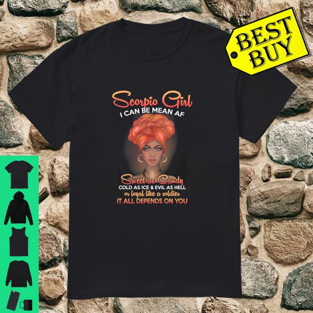 Scorpio Girl Sweet as Candy Cold as Ice and Evil as Hell shirt