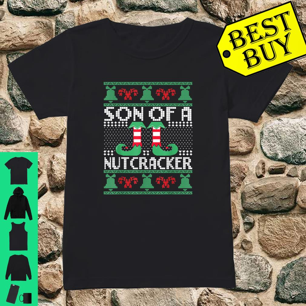 Son Of A Nutcracker Ugly Christmas Sweater Matching Family shirt ladies tee
