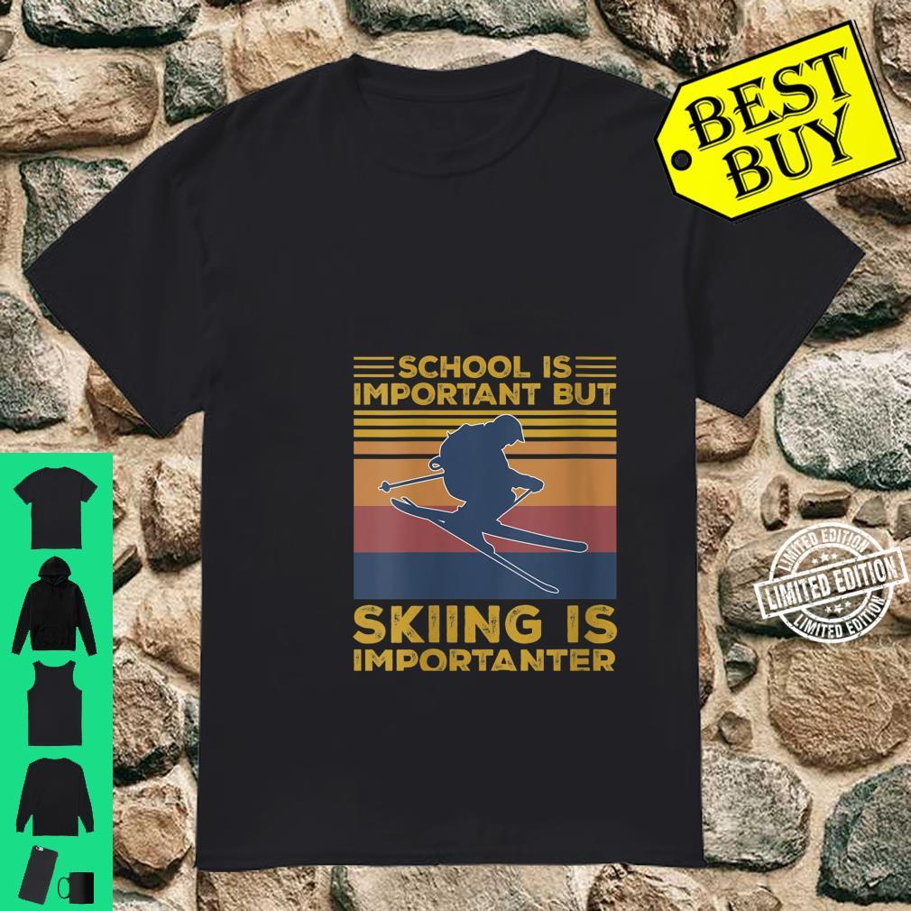 Womens School Is Important But Skiing Is Importanter Shirt